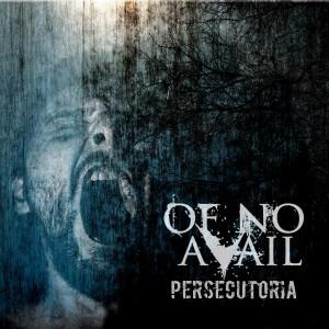 Of No Avail - Persecutoria