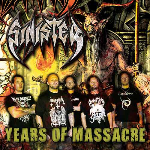 Sinister - Years of Massacre