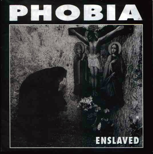Phobia - Enslaved