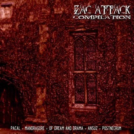 Ansuz / Mandragore / Of Dream and Drama / Pacal / PostNecrum - Zac Attack Compilation