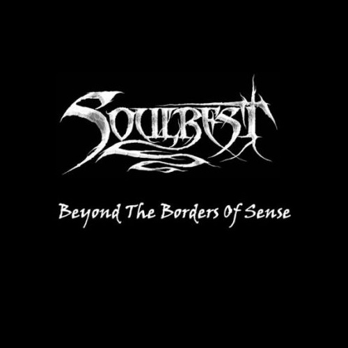 Soulrest - Beyond the Borders of Sense