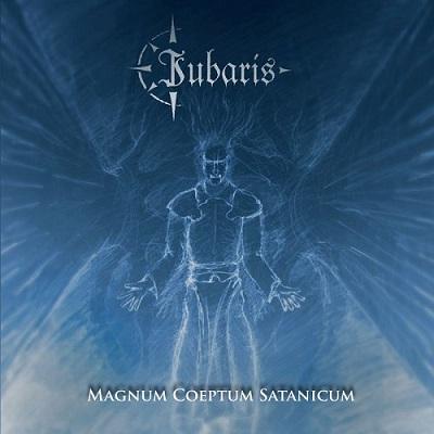 Iubaris - Magnum Coeptum Satanicum