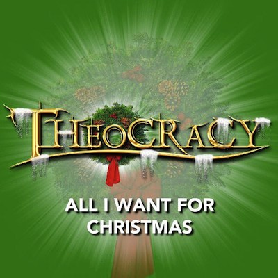 Theocracy - All I Want for Christmas