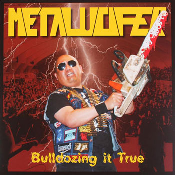 Metalucifer - Bulldozing It True