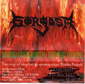 Gorgasm - Morbid Overgrowth / Stripped to Bone
