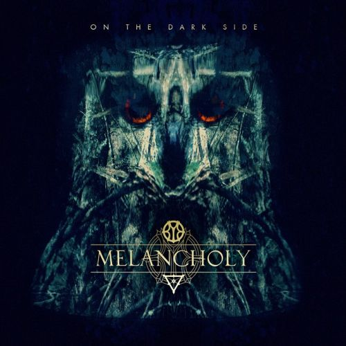 Melancholy - On the Dark Side