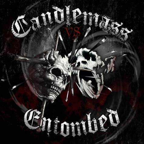 <br />Entombed / Candlemass - Candlemass vs Entombed