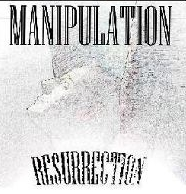 Manipulation - Resurrection