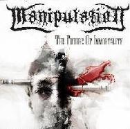 Manipulation - The Future of Immortality