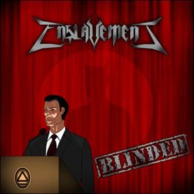 Enslavement - Blinded