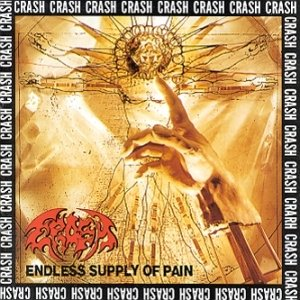 Crash - Endless Supply of Pain