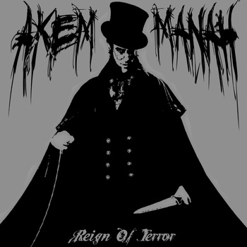 Akem Manah - Reign of Terror