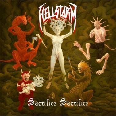 Hellstorm - Sacrifice Sacrifice