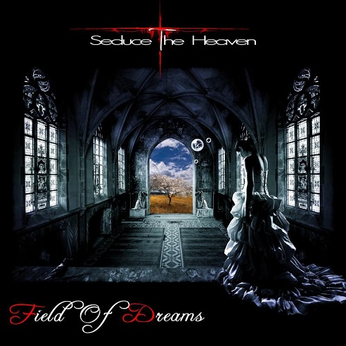 Seduce the Heaven - Field of Dreams