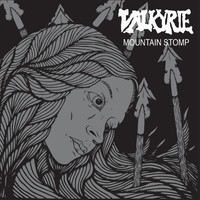 Valkyrie / Earthling - Mountain Stomp / Losing Sight