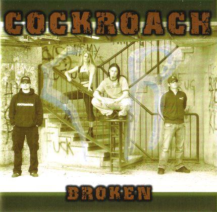 Cockroach - Broken