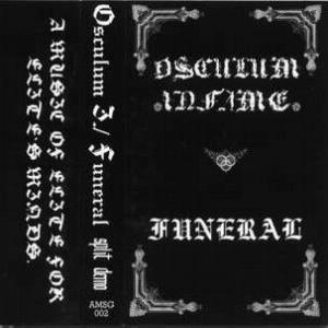 Osculum Infame / Funeral - Split Demo