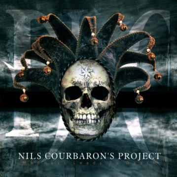 Nils Courbaron's Project - Madness Leads to Death