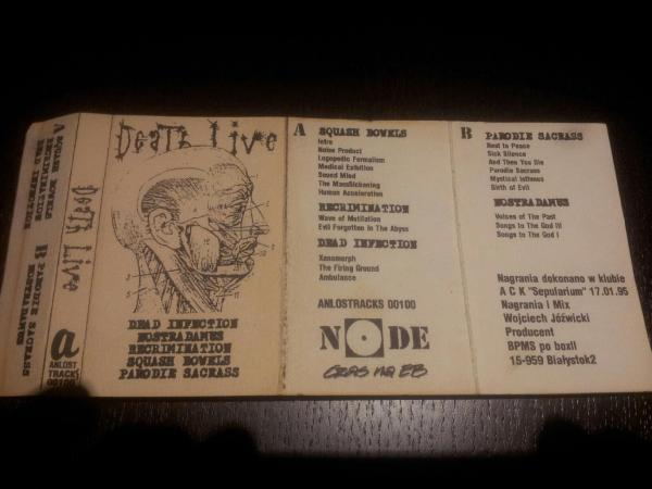 Dead Infection / Squash Bowels / Nostradamus / Parodie Sacrass / Recrimination - Death Live