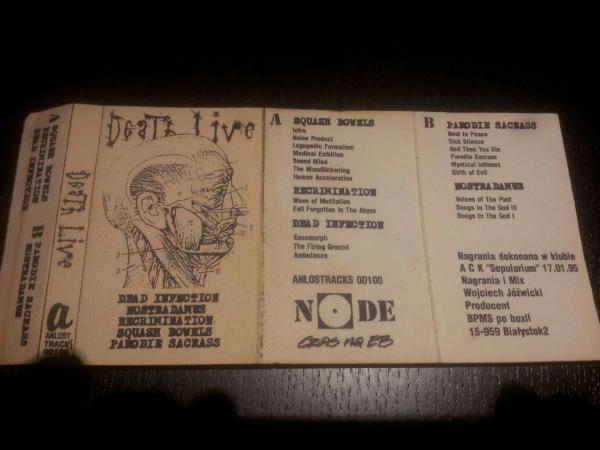 Dead Infection / Squash Bowels / Nostradamus / Parodie Sacrass / Recrimination - Death Live