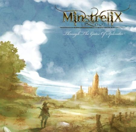 Minstrelix - Through the Gates of Splendor