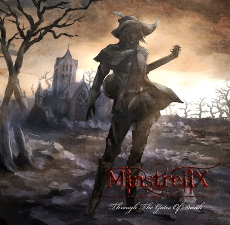 Minstrelix - Through the Gates of Death