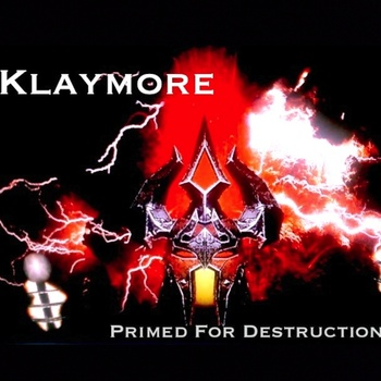 Klaymore - Primed for Destruction (2011)