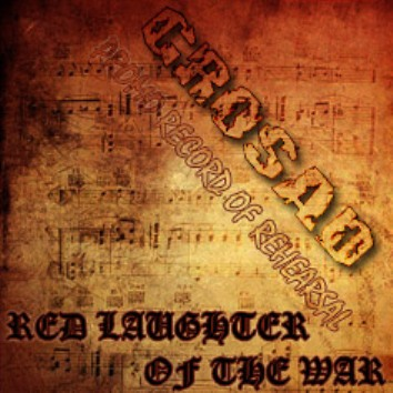 Grosad - Red Laughter of the War