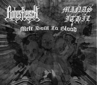 RohesFleisch / Minas Ithil - Melt Soul to Blood
