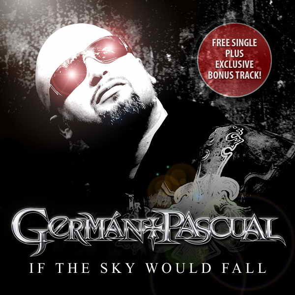 Germán Pascual - If the Sky Would Fall