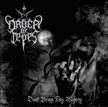 Order of Tepes - Dusk Bring Thy Misery