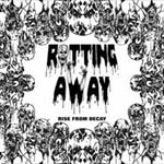 Rotting Away - Rise from Decay