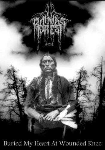 Raining Forest - Buried My Heart at Wounded Knee