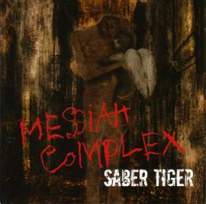 Saber Tiger - Messiah Complex