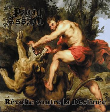 Pagan Assault - Révolte contre la destinée