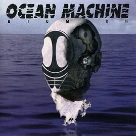 Ocean Machine - Biomech