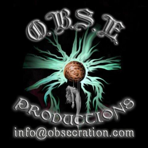 O.B.S.E. Prods.
