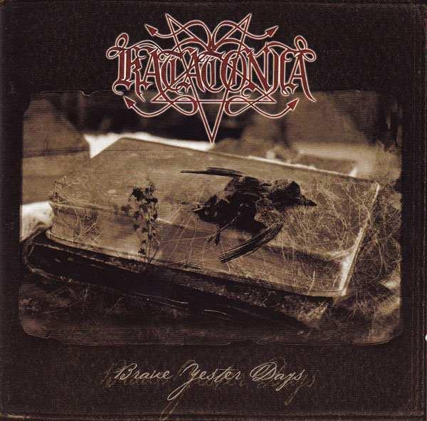 Katatonia - Brave Yester Days