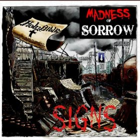 Madness of Sorrow - Signs