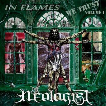 The Neologist - In Flames We Trust (Volume I)