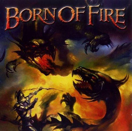 Born of Fire - Anthology