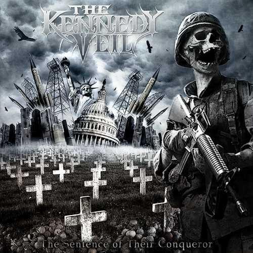 The Kennedy Veil - The Sentence of Their Conqueror