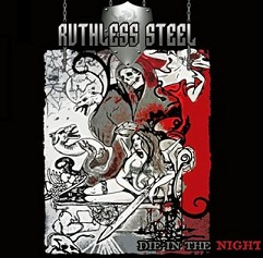 Ruthless Steel - Die in the Night