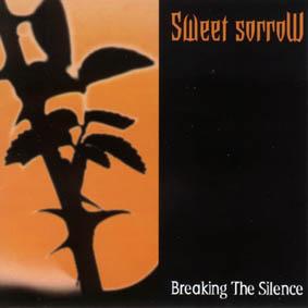 Sweet Sorrow - Breaking the Silence