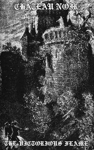 Château Noir - The Victorious Flame