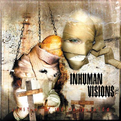 Inhuman Visions - Symptoms of the Manipulated