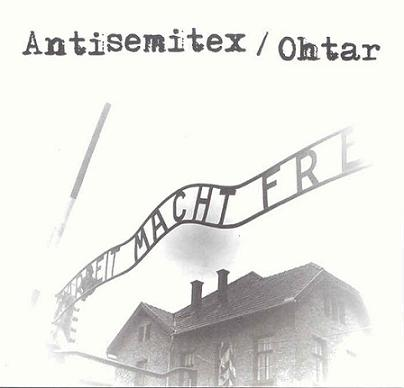 Ohtar / Antisemitex - Death to Z.O.G.!!! / Deep Woods
