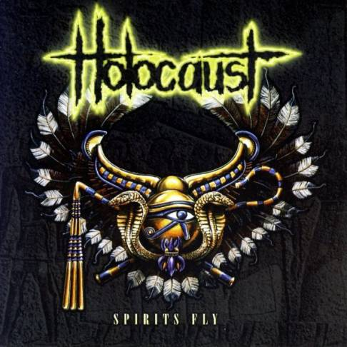 Holocaust - Spirits Fly