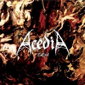 Acédia - L'Exil