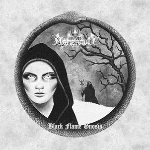 Ashencult - Black Flame Gnosis
